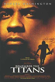 American football films - Remember the titans